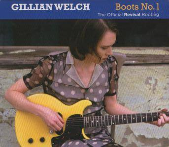 Gillian Welch - Boots No.1 - The Official Revival Bootleg (2016) {2CD Acony Records ACNY-1601}