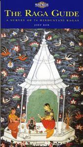 "Joep Bor, ""The Raga Guide: A Survey of 74 Hindustani Ragas"""