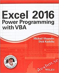 Excel 2016 Power Programming with VBA (Mr. Spreadsheet's Bookshelf)