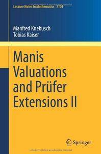 Manis Valuations and Prufer Extensions II (Repost)