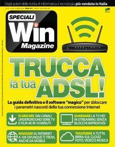 Win Magazine Speciali - Trucca la tua ADSL - Aprile 2017