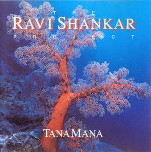 The Ravi Shankar Project - Tana Mana (1987)
