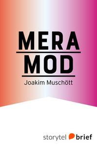 «Mera mod» by Joakim Muschött