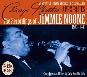 Jimmie Noone - Chicago Rhythm, Apex Blues: The Recordings of Jimmie Noone 1923-1943 [4CD Box Set] (2006)