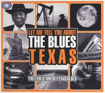 Various Artists - Let Me Tell You About The Blues - Texas: The Evolution Of Texas Blues (2010) {3 CD Box Set}