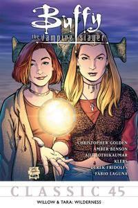 Buffy the Vampire Slayer Classic 045 Willow  Tara Wilderness 2012 digital