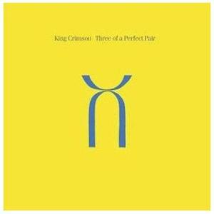 King Crimson - Three of a Perfect Pair (1984) - (Links Updated)