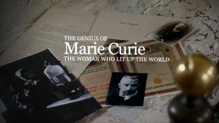 BBC - The Genius Of Marie Curie The Woman Who Lit Up The World (2013)