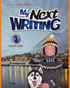 ENGLISH COURSE • My Next Writing • Level 3 • Essay Writing (2010)