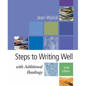 Steps to Writing Well with Additional Readings (repost)