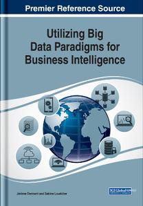 Utilizing Big Data Paradigms for Business Intelligence
