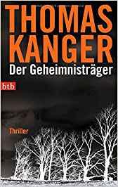 Der Geheimnisträger - Thomas Kanger