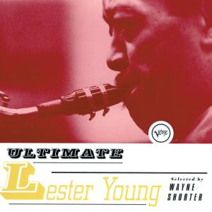 Lester Young - Ultimate Lester Young (1998/2019)