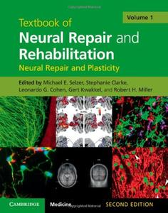 Textbook of Neural Repair and Rehabilitation: Volume 1, 2nd edition