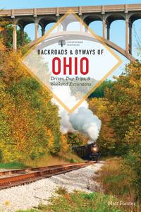 Backroads & Byways of Ohio (Backroads & Byways), 2nd Edition