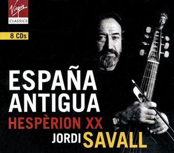 Jordi Savall, Hespèrion XX - España Antigua [8CDs] (2001)