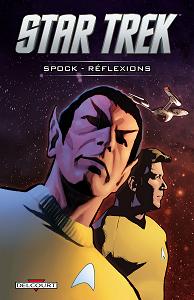Star Trek - Tome 2 - Spock - Réflexions (Delcourt-Contrebande)