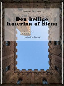 «Den hellige Katerina af Siena» by Johannes Jørgensen