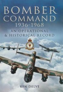 Bomber Command 1939 - 1945: A Reference to the Men - Aircraft and Operational History
