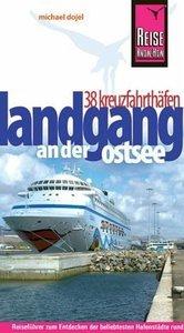 Reisehandbuch Landgang 38 Kreuzfahrthäfen an der Ostsee (Repost)