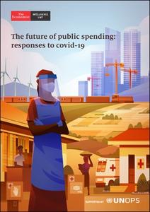 The Economist (Intelligence Unit) - The future of public spending: responses to covid-19 (2020)