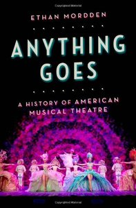 Anything Goes: A History of American Musical Theatre (repost)