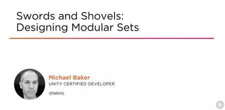 Swords and Shovels: Designing Modular Sets
