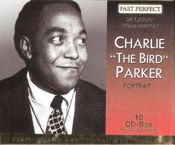 Charlie Parker - Portrait (2000) [10 CD boxset] *Re-Up*