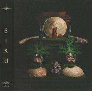 Nicola Cruz - Siku (2019)