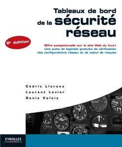 C. Llorens, L. Levier, D. Valois, O. Salvatori - Tableaux de bord de la sécurité réseau [Repost]
