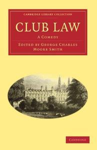 Club Law: A Comedy