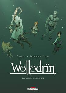 Wollodrïn - Tome 10 - Les Derniers Héros