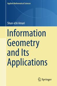 Information Geometry and Its Applications (Repost)