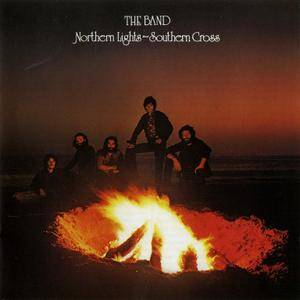 The Band - Northern Lights - Southern Cross (1975) {2001, 24-Bit Remastered & Expanded Edition}