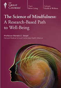 TTC Video - The Science of Mindfulness: A Research-Based Path to Well-Being [repost]