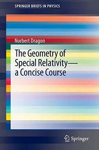 The Geometry of Special Relativity: A Concise Course