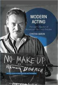 Modern Acting: The Lost Chapter of American Film and Theatre