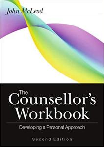 The Counsellor's Workbook Developing a Personal Approach