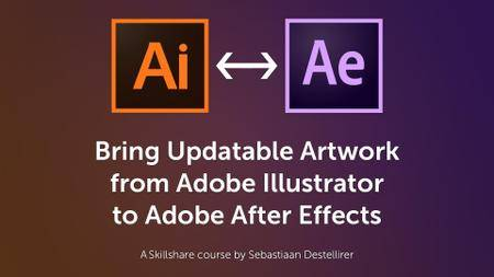 Bring Updatable Artwork from Adobe Illustrator to Adobe After Effects