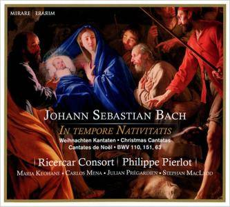 Ricercar Consort, Philippe Pierlot - J.S. Bach - In Tempore Nativitatis: Christmas Cantatas BWV 110, 151, 63 (2013) [Re-Up]
