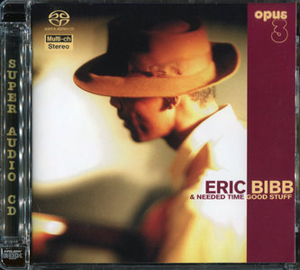 Eric Bibb And Needed Time - Good Stuff (1997) [Reissue 2001] {2.0 & 5.0} PS3 ISO + Hi-Res FLAC