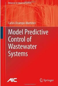 Model Predictive Control of Wastewater Systems (repost)