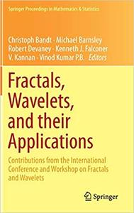 Fractals, Wavelets, and their Applications: Contributions from the International Conference and Workshop on Fractals