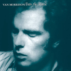 Van Morrison - Into The Music (1979) Expanded Remastered 2008 [Re-Up]
