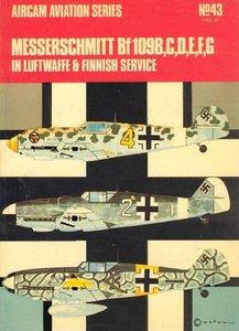 Aircam Aviation Series 43: Messerschmitt Bf 109 B,C,D,E,F,G in Luftwaffe & Finnish Service (Repost)