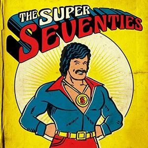 VA - The Super Seventies (2019)