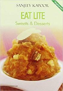 Eat Lite: Sweets and Desserts