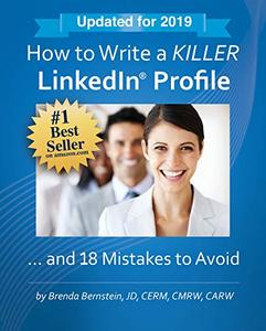 How to Write a KILLER LinkedIn Profile... And 18 Mistakes to Avoid (14th Edition)