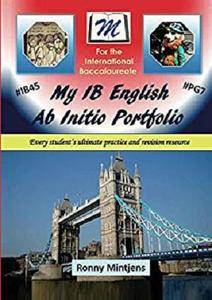 My IB English Ab Initio Portfolio: Every student's ultimate practice and revision resource [Kindle Edition]