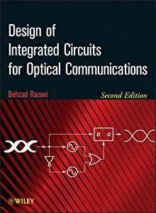 Design of Integrated Circuits for Optical Communications, 2nd Edition